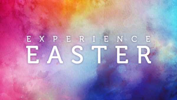 Experience Easter