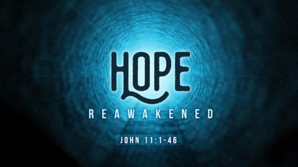 Hope Reawakened