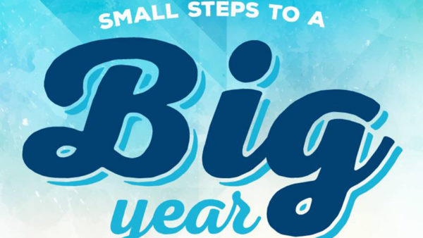 Small Steps to a Big Year