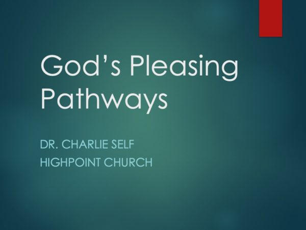 God's Pleasing Pathway
